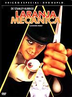 Laranja Mecânica, de Stanley Kubrick (1971, A Clockwork Orange)