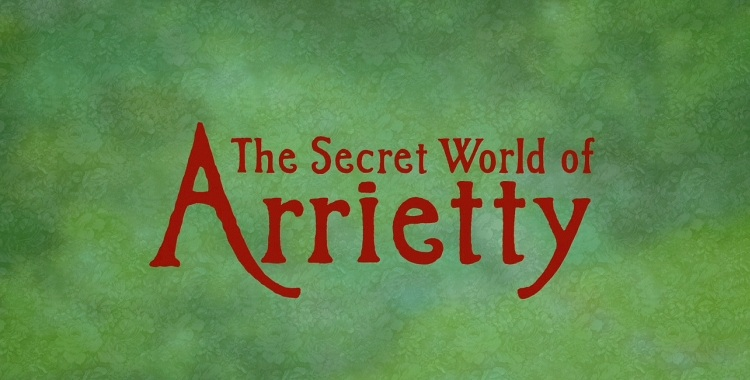 The Secret World of Arrietty Title